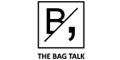 The Bag Talk